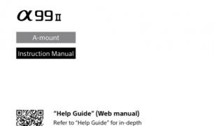 SonyAlphaInfo ILCA-99M2 A99II User Manual